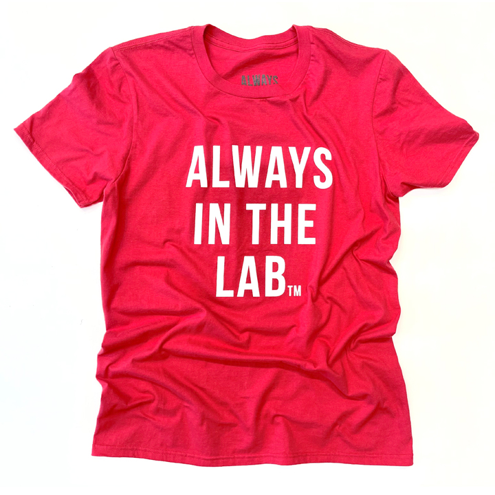 "ALWAYS IN THE LAB RED SS ""The Mindset"""