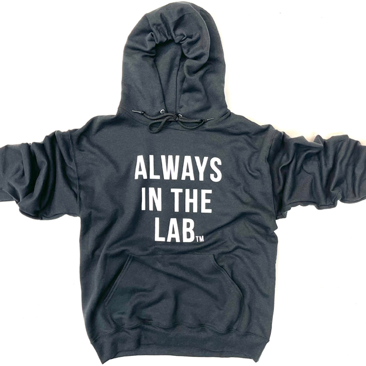 ALWAYS IN THE LAB BLACK HOODIE